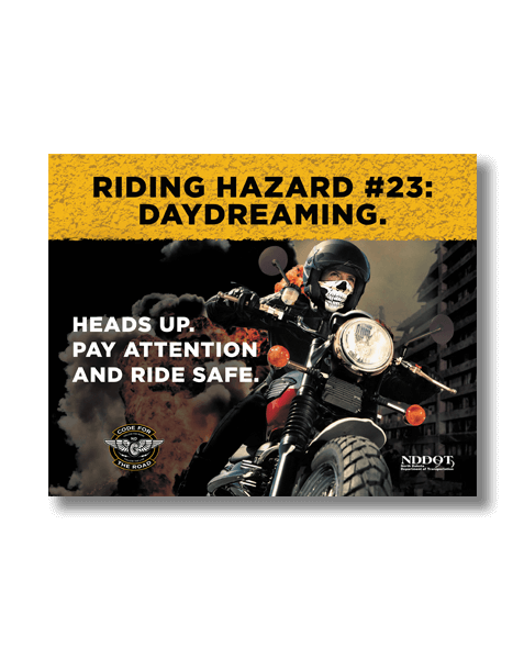 North Dakota Department of Human Services_Motorcycle Campaign_Riding Hazard